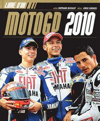 2010 LIVRE D OR DE LA MOTO GP