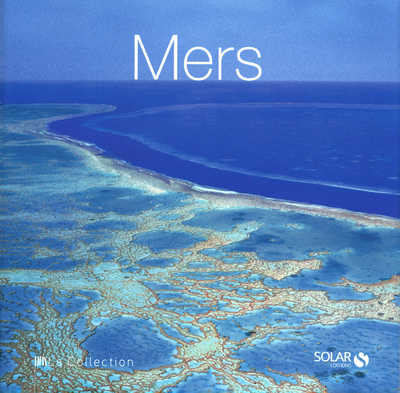 MERS - LA COLLECTION