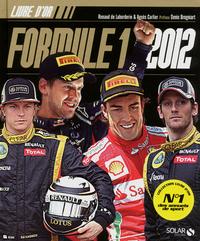 LE LIVRE D'OR DE LA FORMULE 1 2012