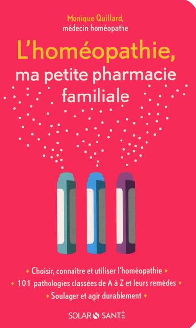 L'HOMEOPATHIE, MA PETITE PHARMACIE FAMILIALE