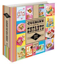 LA CUISINE POUR NOS ENFANTS - 1001 RECETTES