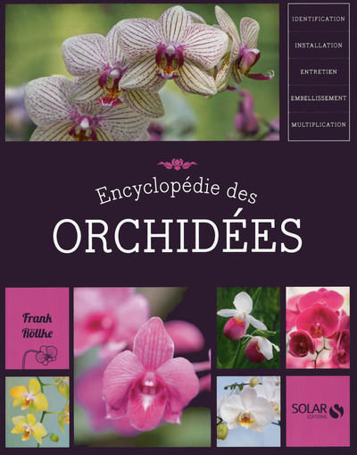 ENCYCLOPEDIE DES ORCHIDEES