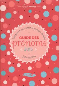 GUIDE DES PRENOMS 2015
