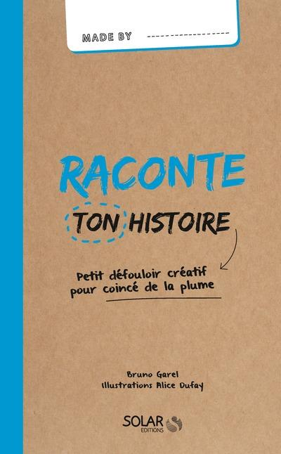 RACONTE TON HISTOIRE