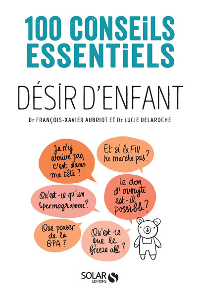 DESIR D'ENFANT-100 CONSEILS ESSENTIELS