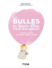 DES BULLES DE BIEN-ETRE POUR MON ENFANT