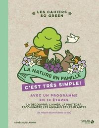 LA NATURE EN FAMILLE - C'EST TRES SIMPLE