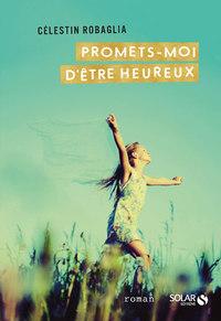 PROMETS-MOI D'ETRE HEUREUX