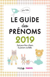 LE GUIDE DES PRENOMS 2019 - TOUT POUR BIEN CHOISIR LE PRENOM DE BEBE