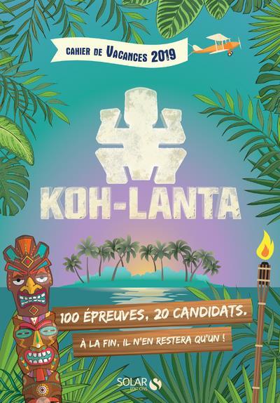 CAHIER DE VACANCES 2019 - KOH LANTA