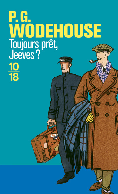 TOUJOURS PRET, JEEVES ?