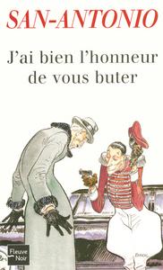 J'AI BIEN L'HONNEUR DE VOUS BUTER