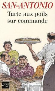 TARTE AUX POILS SUR COMMANDE