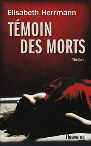 TEMOIN DES MORTS