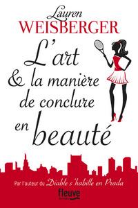 L'ART & LA MANIERE DE CONCLURE EN BEAUTE