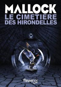 LE CIMETIERE DES HIRONDELLES