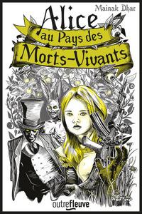 ALICE AU PAYS DES MORTS-VIVANTS