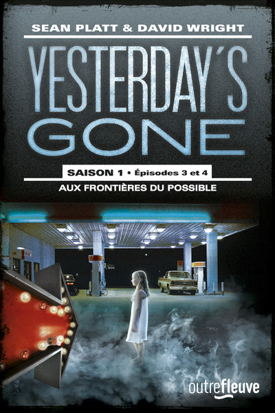 YESTERDAY'S GONE - SAISON 1 - TOME 2