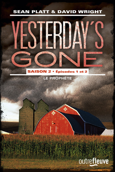 YESTERDAY'S GONE - SAISON 2 - EPISODES 1 ET 2 - LE PROPHETE