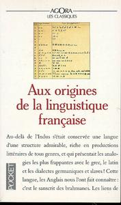 AUX ORIGINES DE LA LINGUISTIQUE FRANCAISE