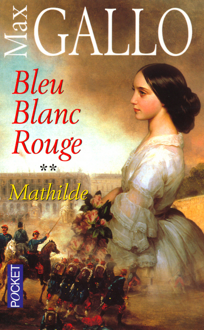 BLEU BLANC ROUGE - TOME 2 MATHILDE