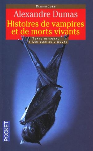 HISTOIRES DE VAMPIRES ET DE MORTS VIVANTS