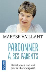 PARDONNER A SES PARENTS