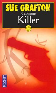 K COMME KILLER