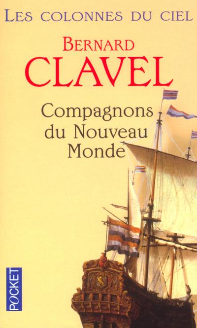 LES COLONNES DU CIEL - TOME 5 COMPAGNONS DU NOUVEAU MONDE - VOL05