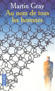 AU NOM DE TOUS LES HOMMES