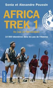 AFRICA TREK - TOME 1 DU CAP AU KILIMANDJARO - VOL1
