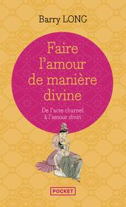 FAIRE L'AMOUR DE MANIERE DIVINE