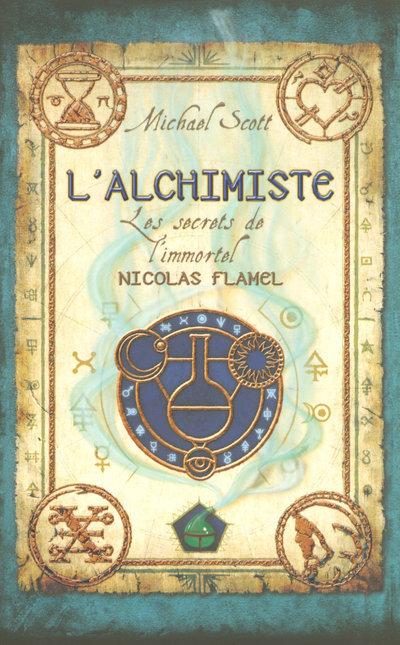 1. LES SECRETS DE L'IMMORTEL NICOLAS FLAMEL - L'ALCHIMISTE