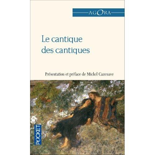 LE CANTIQUE DES CANTIQUES - +