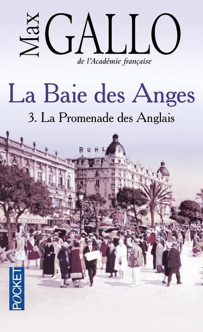 LA BAIE DES ANGES - TOME 3 LA PROMENADE DES ANGLAIS