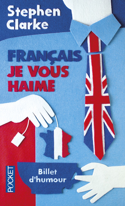 FRANCAIS, JE VOUS HAIME