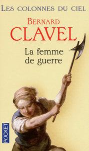 LES COLONNES DU CIEL - TOME 3 LA FEMME DE GUERRE