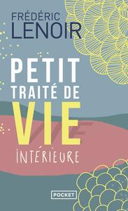 PETIT TRAITE DE VIE INTERIEURE