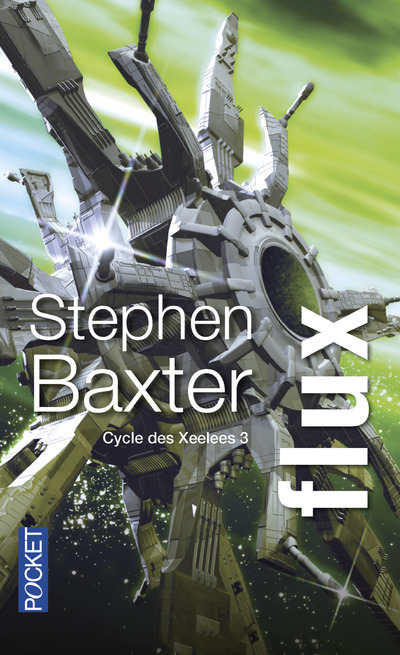 CYCLE DES XEELEES - TOME 3 FLUX