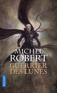 L'AGENT DES OMBRES - TOME 6 GUERRIER DES LUNES