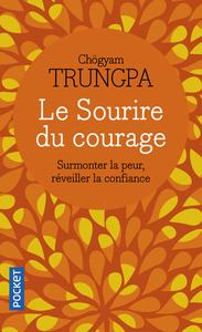 LE SOURIRE DU COURAGE