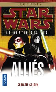 STAR WARS - NUMERO 121 LE DESTIN DES JEDI - TOME 5 ALLIES