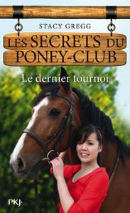 LES SECRETS DU PONEY CLUB N12 LE DERNIER TOURNOI