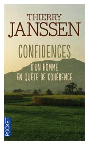 CONFIDENCES D'UN HOMME EN QUETE DE COHERENCE