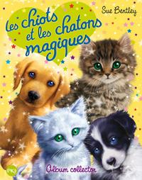 LES CHIOTS ET LES CHATONS MAGIQUES -ALBUM COLLECTOR-