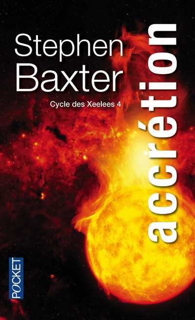 CYCLE DES XEELEES - TOME 4 ACCRETION