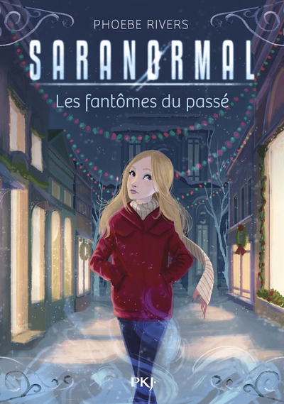 SARANORMAL - TOME 04 LES FANTOMES DU PASSE