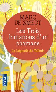 LES TROIS INITIATIONS D'UN CHAMANE