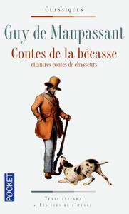 CONTES DE LA BECASSE ET AUTRES CONTES DE CHASSEURS