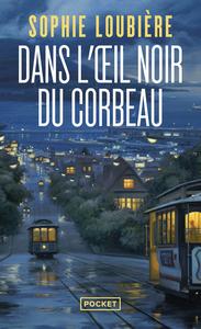DANS L'OEIL NOIR DU CORBEAU
